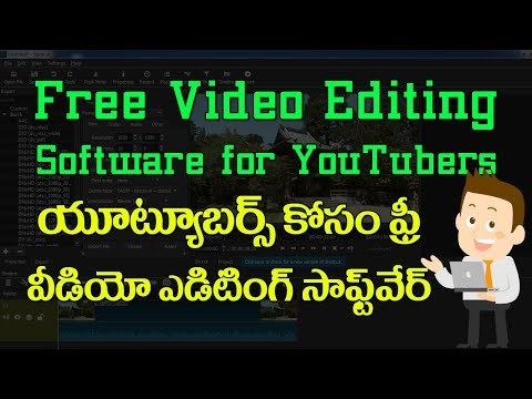 Free Video Editing Software for YouTubers - Tutorial in Telugu