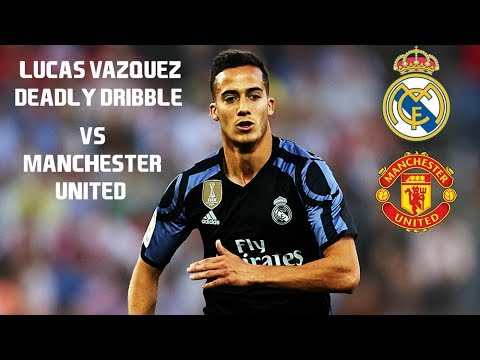 Real Madrid vs Manchester United - Super Cup Lucas Vazquez's dribble.