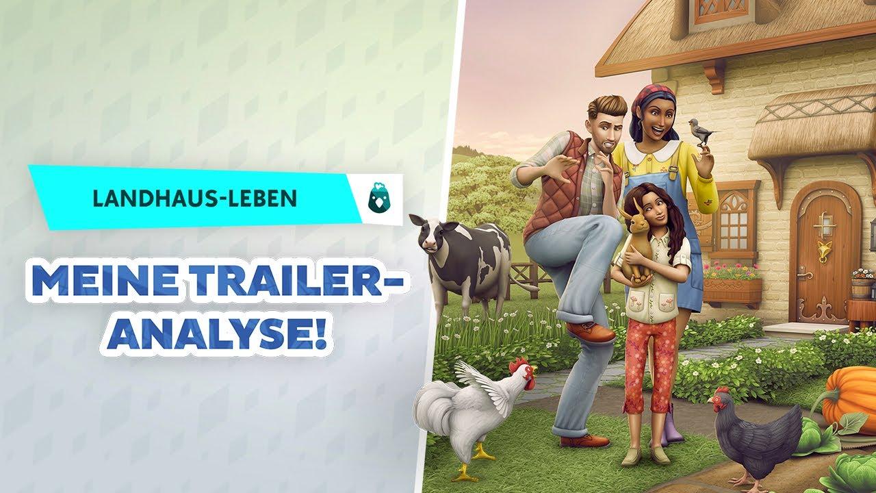 Sims 4: Landhaus-Leben: meine Trailer-ANALYSE! | Short-News | sims-blog.de