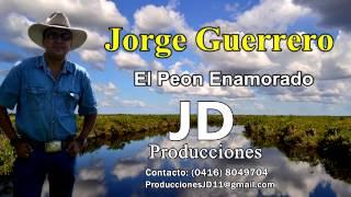 Jorge Guerrero - El Peón Enamorado (Audio&Letra)