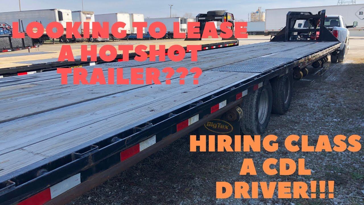 HOTSHOT TRUCKING: HIRING CLASS A CDL DRIVERS! LEASING OUT A 40' BIG TEX  TRAILER: FREE WEBINAR!!!