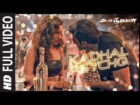 kadhal-psycho-full-video-|-saaho-tamil-|-prabhas,-shraddha-kapoor-|-tanishk-b,dhvani-b,-anirudh