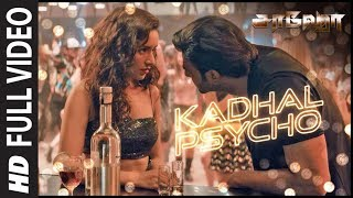 Kadhal Psycho Full Video | Saaho Tamil | Prabhas, Shraddha Kapoor | Tanishk B,Dhvani B, Anirudh