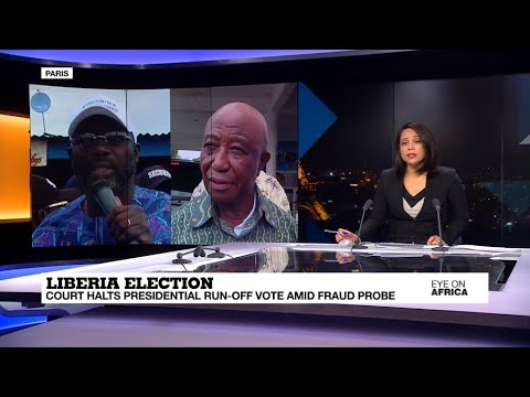Liberia court halts presidential run-off vote amid fraud probe