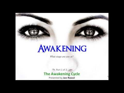 Awakening: What Stage are you at?  | Part...