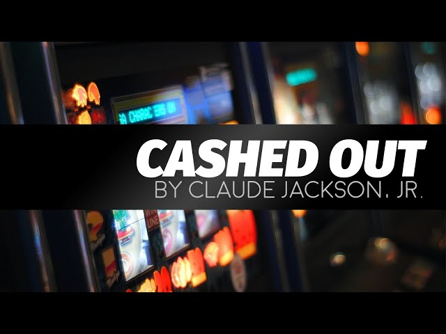 Cashed Out by Claude Jackson, Jr. | LIVE play reading