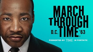 Celebrate MLK: TIME Studios Presents March Through Time in Fortnite
