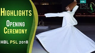 Highlights Bundle Of Opening Ceremony | PSL Opening Ceremony 2018 | HBL PSL 2018 | PSL