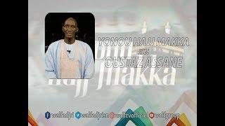 REPLAY YONOU HAJJ MAAKA avec OUSTAZ ASSANE