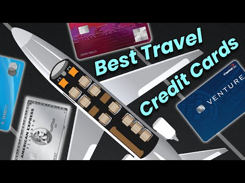 Best CREDIT CARDS for TRAVEL in 2021!