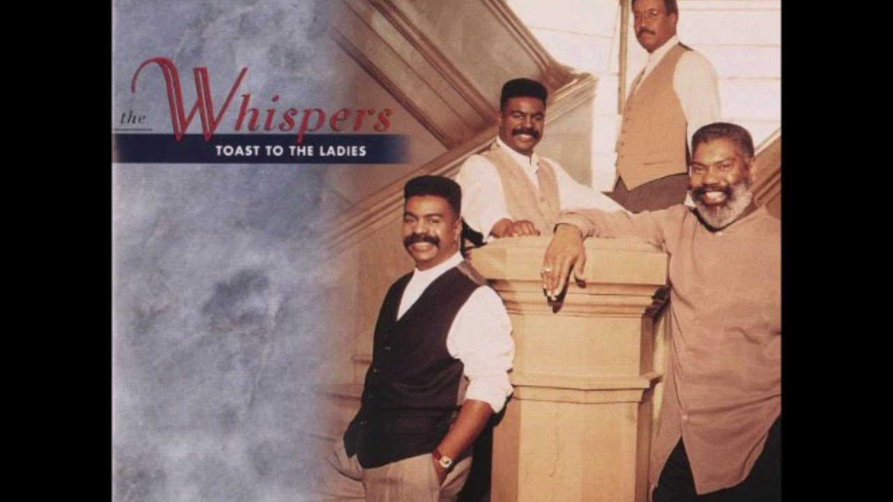Whispers ~  Toast To The Ladies  🍸 1995 - YouTube