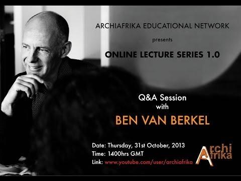 Ben van Berkel  Architecture and its Future Edit