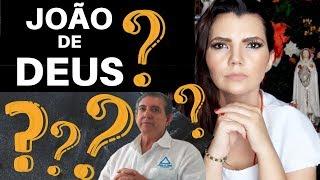 """JOÃO DE (DEUS) - A VERDADE SOBRE A """"ESPIRITUALIDADE"""" JOHN OF GOD - JOÃO DE DEUS JOHN OF GOD"""