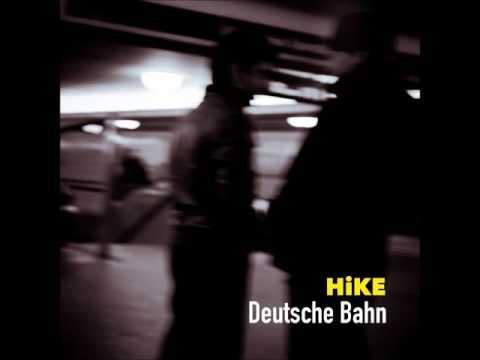 HiKE - Deutsche Bahn [Full EP]