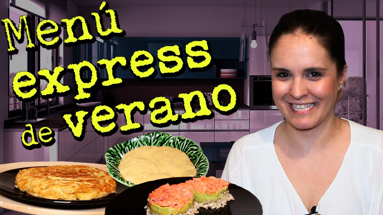 Cocina fácil: Menú express de verano - YouTube