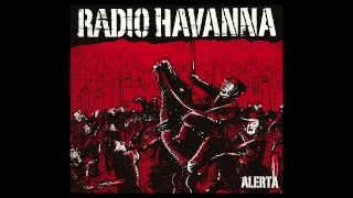 RADIO HAVANNA - Monster (ALERTA 2012)