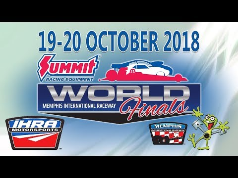 IHRA Summit Racing Equipment World Finals   Saturday