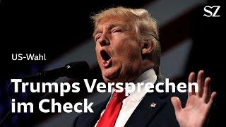 Trumps Wahlkampfversprechen im Check