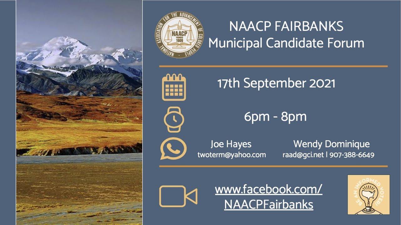 NAACP FNSB 2021 Municipal Candidate Forum