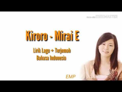 Kiroro-Mirai E (Lyrics + Terjemah Bahasa Indonesia)