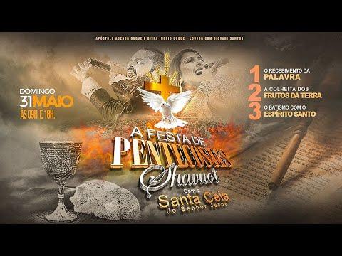 Culto Festa De Pentecoste - Santa Ceia -  IAPTD  - AO VIVO