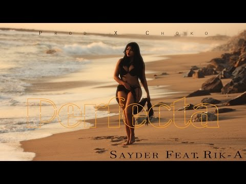 Sayder-Perfecta Feat. Rik