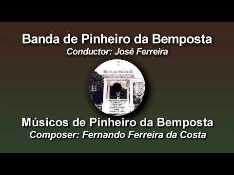 Músicos de Pinheiro da Bemposta - Fernando Ferreira da Costa ♫ Marcha