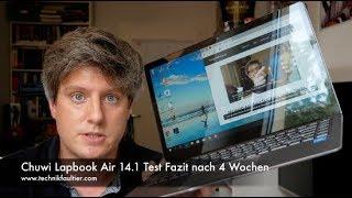 Chuwi Lapbook Air 14.1 Test Fazit nach 4 Wochen