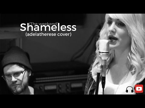 Shameless - the weeknd (adelatherese Cover)