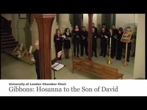 ULCC - Gibbons: Hosanna to the Son of David - YouTube