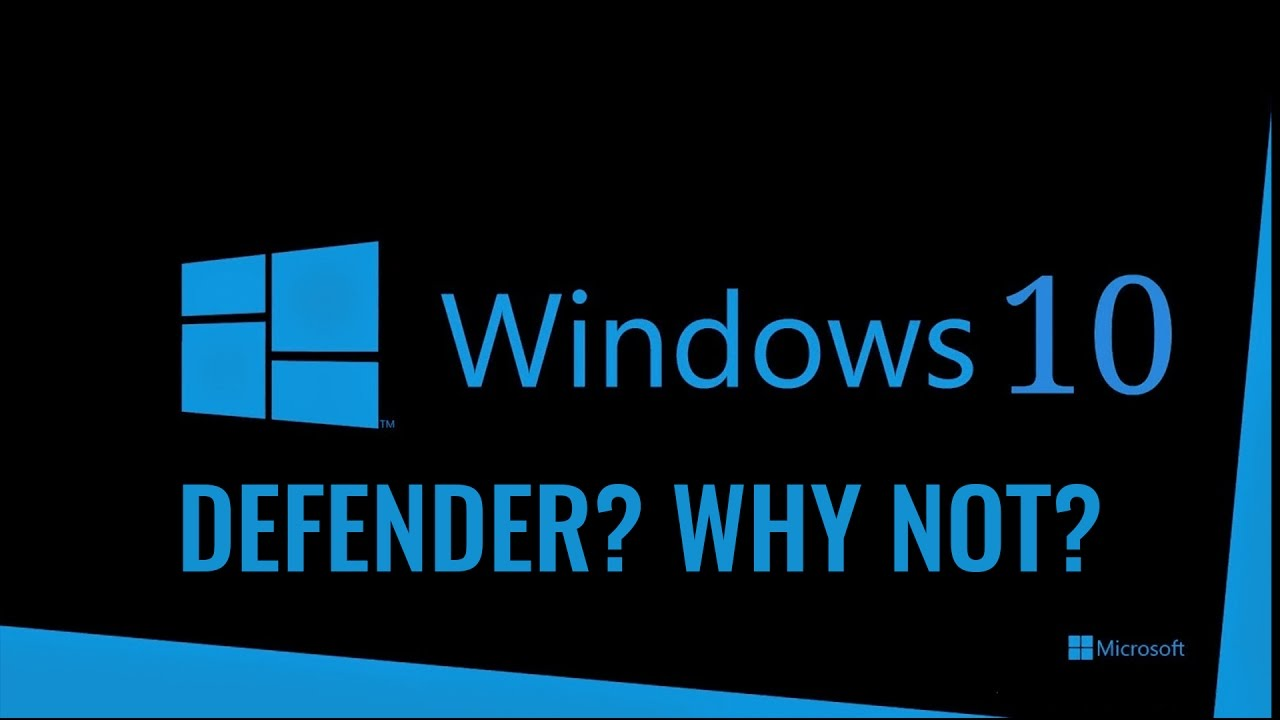 Is Windows Defender Good Enough Protection in 2019 ?