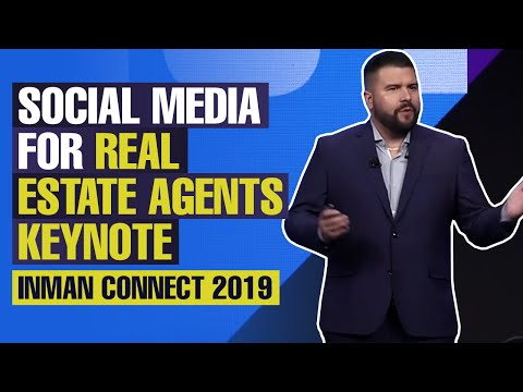Inman Connect 2019 Keynote: Social Media for Real Estate Agents