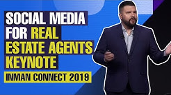 Social Media for Real Estate Agents Keynote | Inman Connect 2019