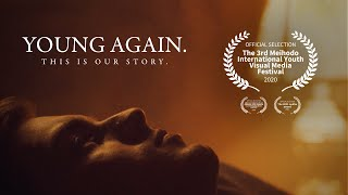 Young Again - Drama Short Film 2020