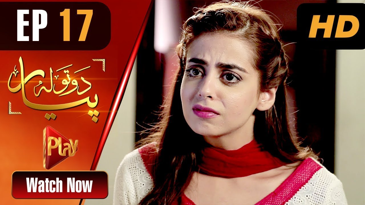 Do Tola Pyar - Episode 17 Play Tv May 10