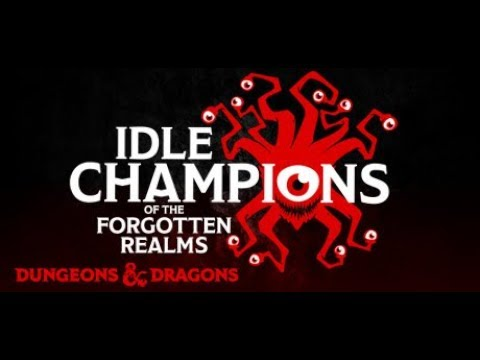 Idle Champions - Adventure Management Guide - Free to Play Idle Game
