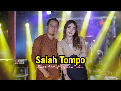 Salah Tompo -Fendik ft Difarina Indra - OM ADELLA