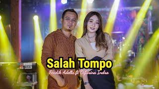Salah Tompo Fendik Ft Difarina Indra Om Adella MP3