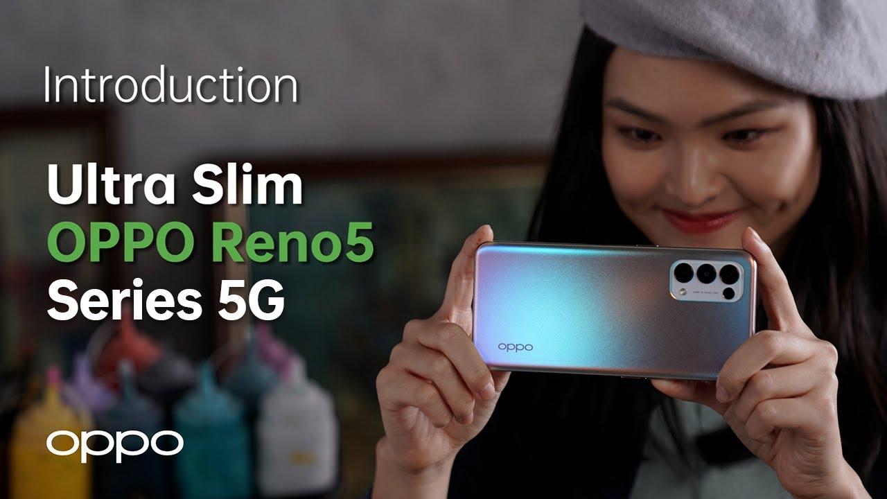 OPPO Reno5 Series 5G   Ultra Slim