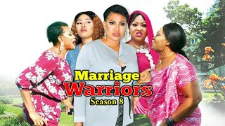 MARRIAGE WARRIORS SEASON 8 GRAND FINALE  - New Movie  2019 Latest Nigerian Nollywood Movies