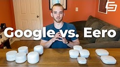 Eero vs. Google WiFi: Which is the Best Mesh System? Plus, Extra Thoughts on Nest WiFi & Eero Pro