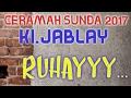 Ustadz JABLAY RUHAY 2017