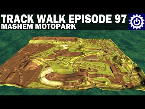 MX Simulator - Track Walk Ep. 97 - Mashem Motopark