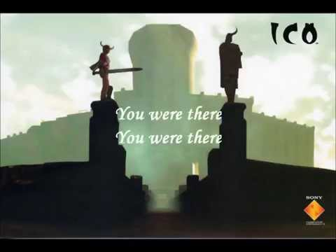 ICO - You Were There (Original Videogame Soundtrack PS2) [LYRICS]