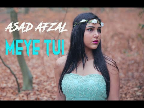 MEYE TUI | ASAD AFZAL | Official  Music Video 2016