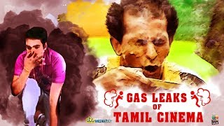 Gas Leaks of Tamil Cinema | Watch it only with Earphones | CTCMediaBoy | VCD