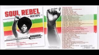 soul rebel by raggadikal sound full mix