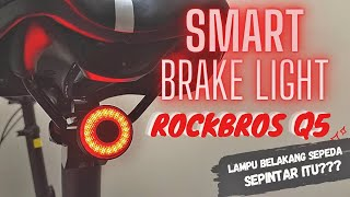 Rockbros Lampu Belakang Sepeda Q5 Smart Brake Auto Start Stop