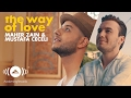 Maher Zain & Mustafa Ceceli - The Way of Love (Official Music Mp3)