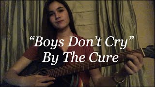 Boys Don't Cry - The Cure Cover